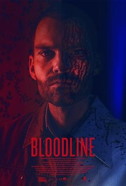 Theatrical film poster for the film, Bloodline