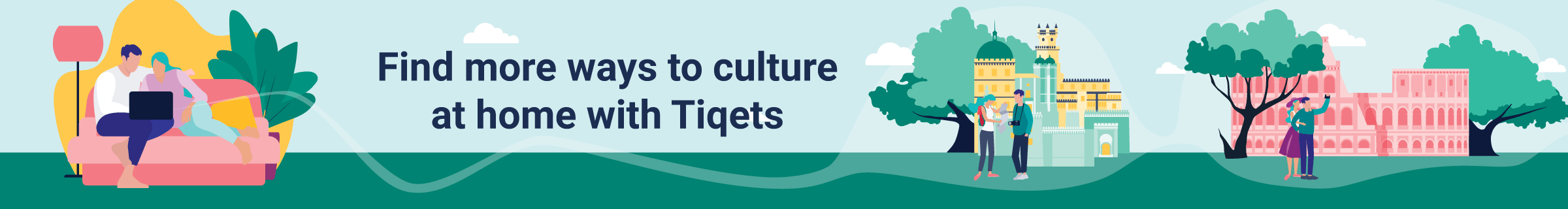 More ways to cultureMore ways to culture at home with Tiqets