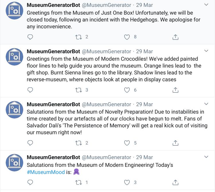 MuseumGeneratorBot on Twitter is full of randomly generated museum ideas